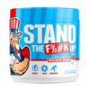 Stand The F%#k Up 180g